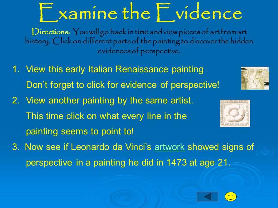 Examine the Evidence View this early Italian Renaissance painting