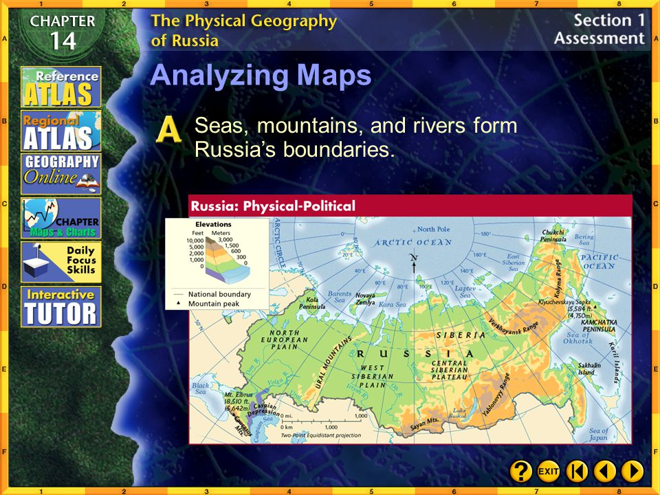 Analyzing Maps Seas, mountains, and rivers form Russia's boundaries.