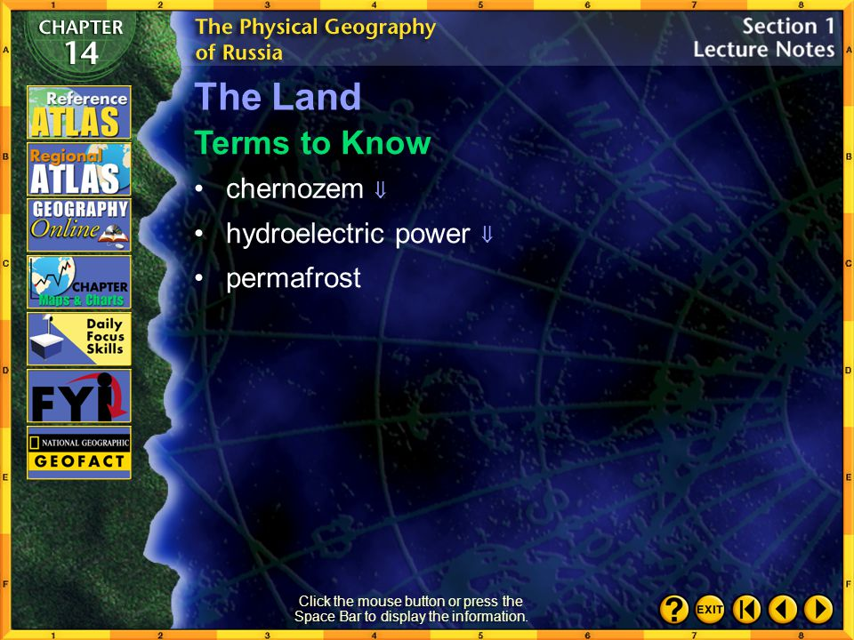 The Land Terms to Know chernozem  hydroelectric power  permafrost
