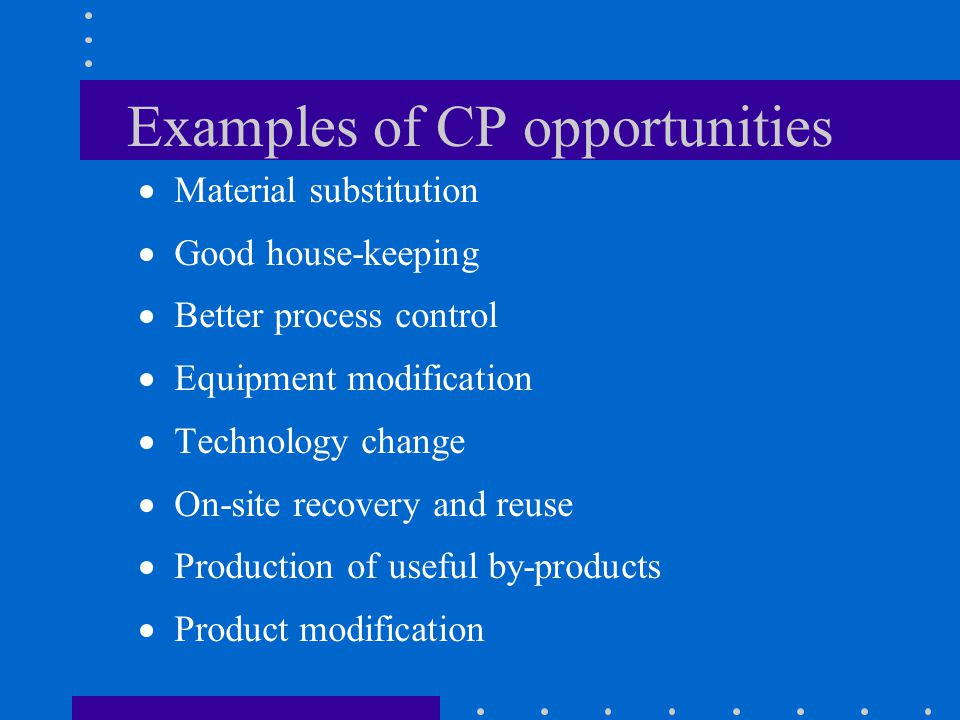 Examples of CP opportunities
