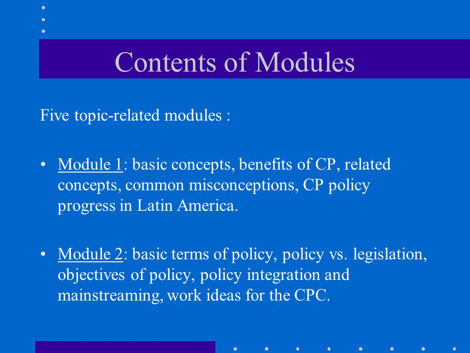 Contents of Modules Five topic-related modules :