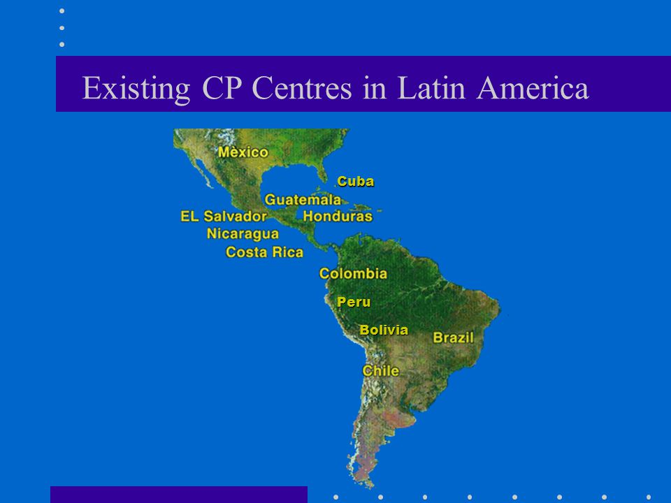 Existing CP Centres in Latin America