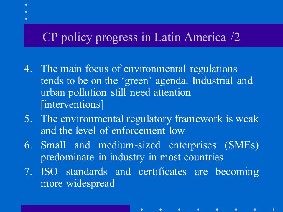 CP policy progress in Latin America /2