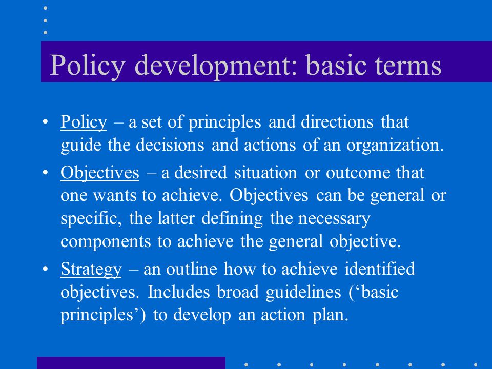 Policy development: basic terms