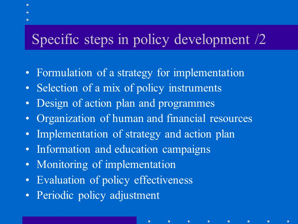 Specific steps in policy development /2