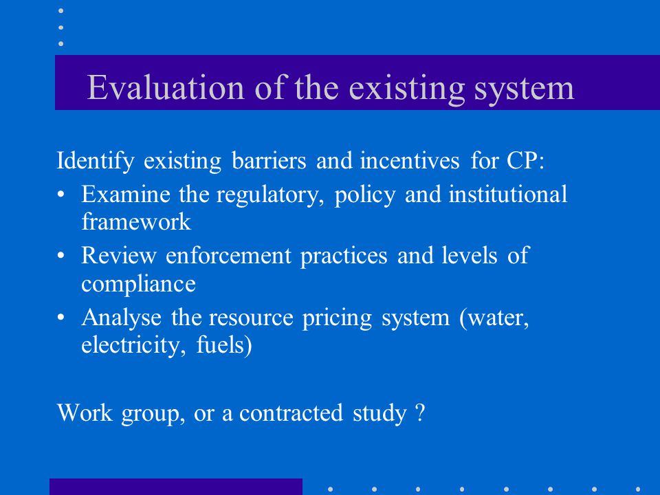Evaluation of the existing system