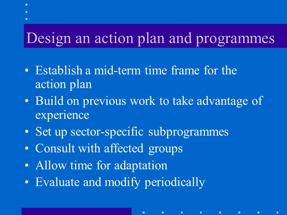 Design an action plan and programmes