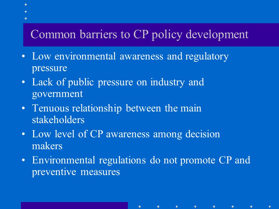 Common barriers to CP policy development