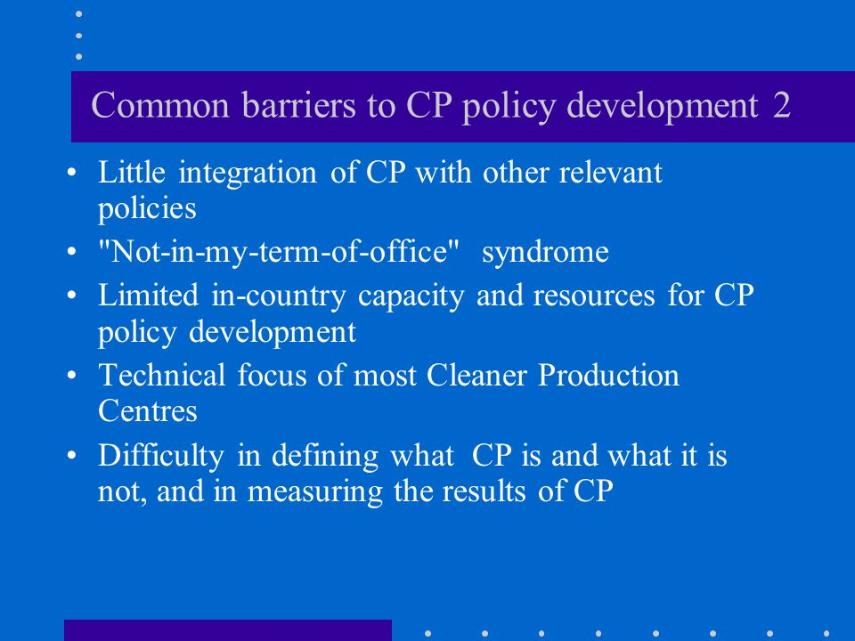 Common barriers to CP policy development 2