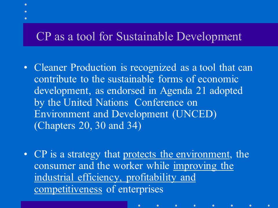 CP as a tool for Sustainable Development