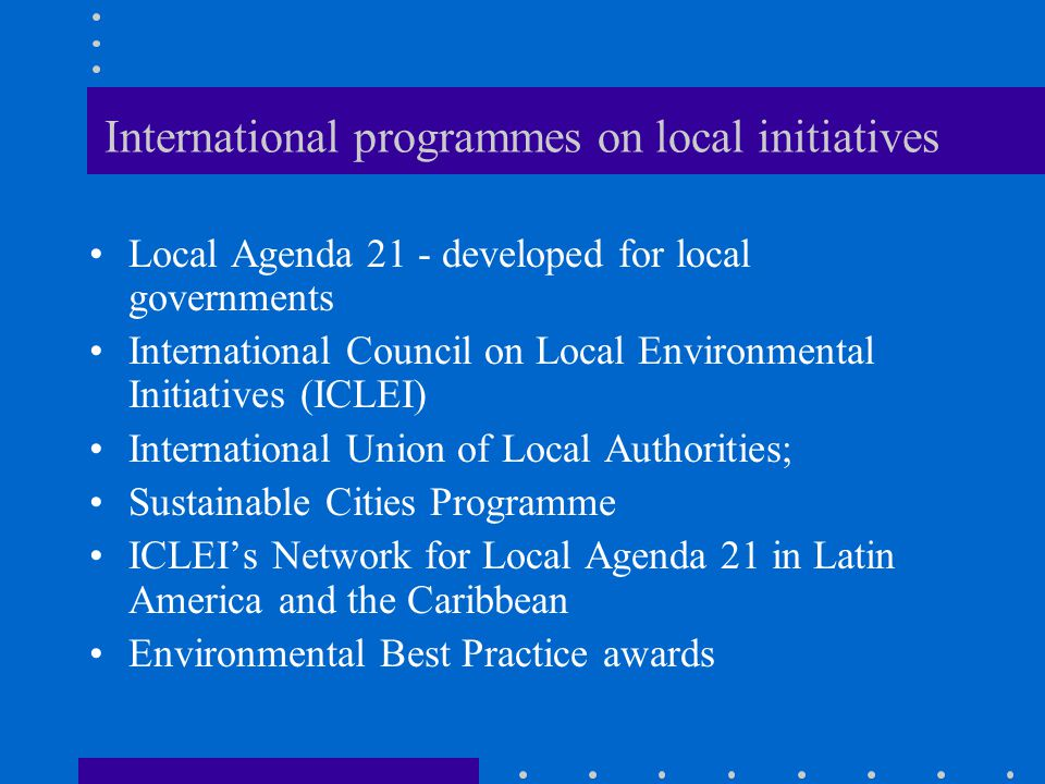 International programmes on local initiatives