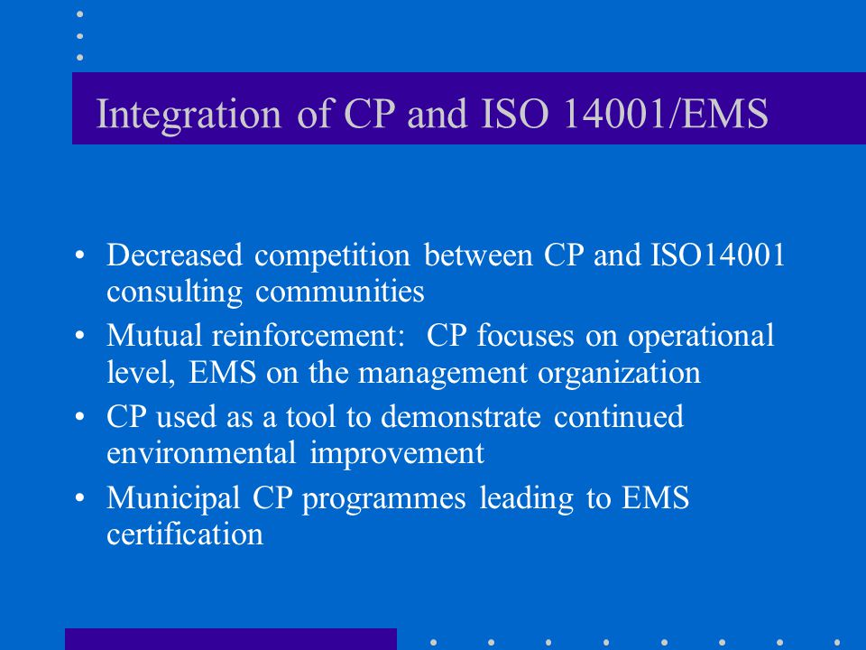 Integration of CP and ISO 14001/EMS