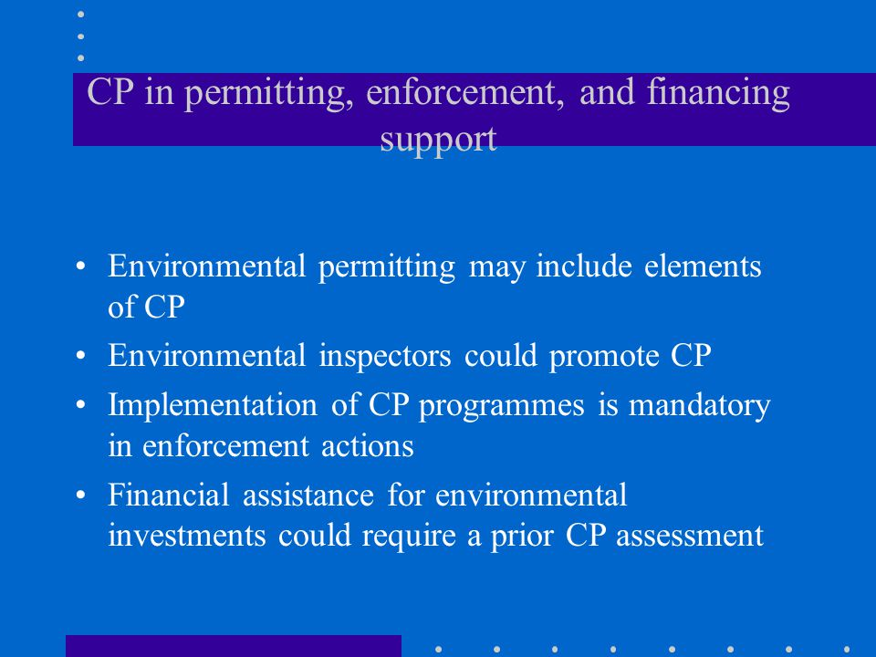 CP in permitting, enforcement, and financing support