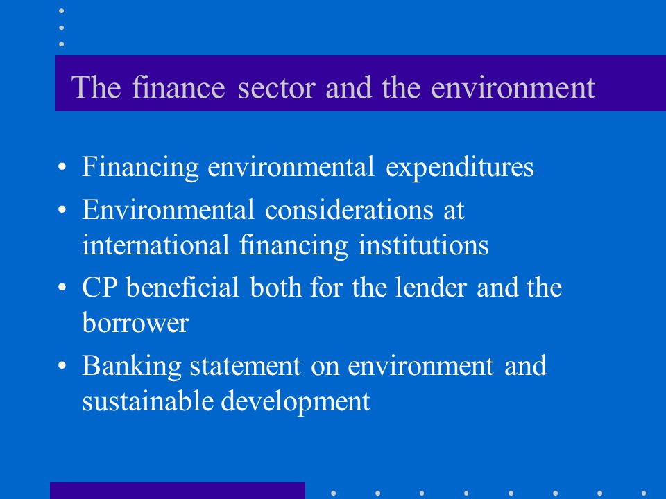 The finance sector and the environment