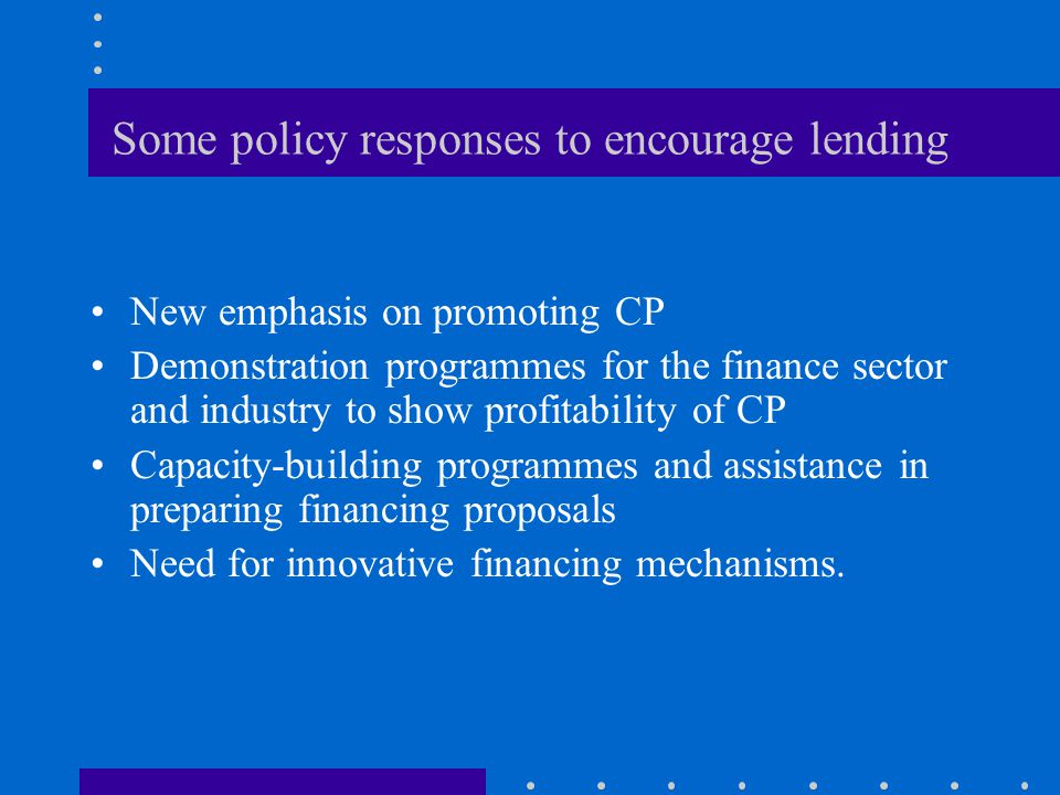 Some policy responses to encourage lending