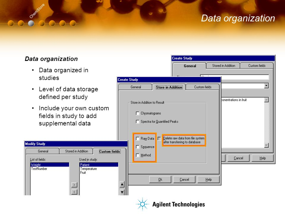 Data organization Data organization Data organized in studies
