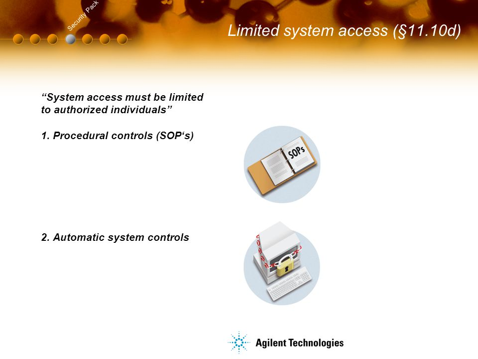 Limited system access (§11.10d)