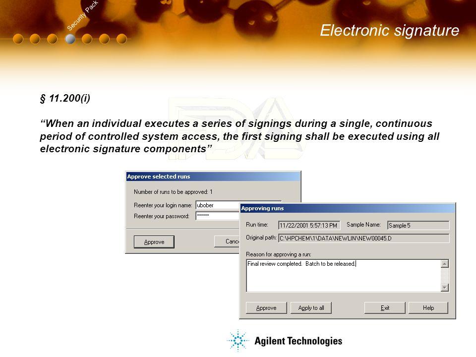 Electronic signature § 11.200(i)