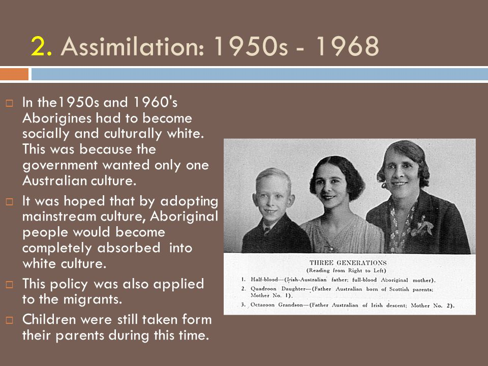 2. Assimilation: 1950s - 1968