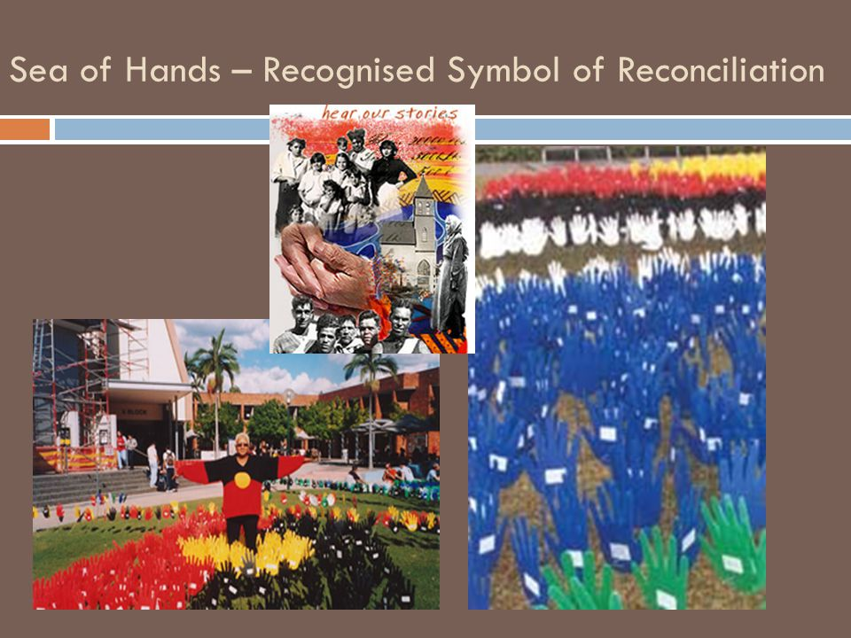Sea of Hands – Recognised Symbol of Reconciliation
