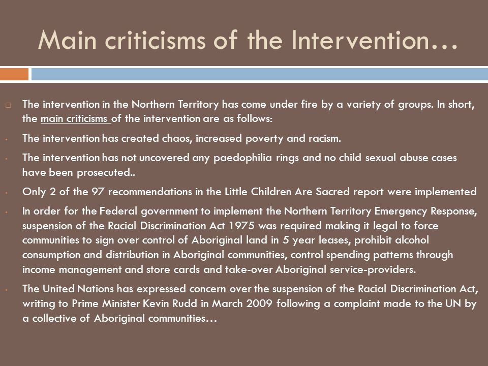 Main criticisms of the Intervention…