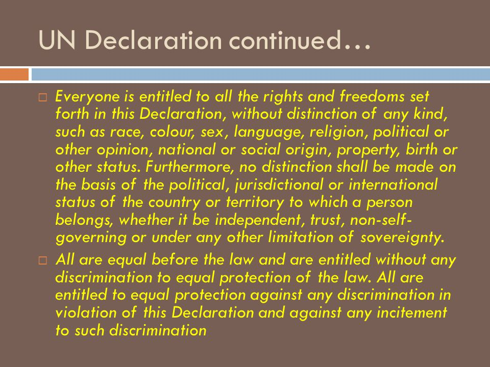 UN Declaration continued…