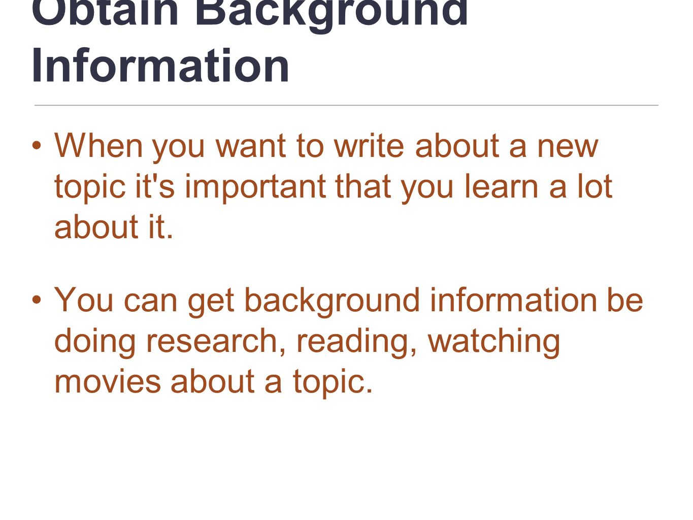 Obtain Background Information