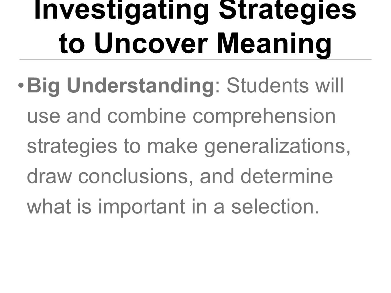 Investigating Strategies to Uncover Meaning