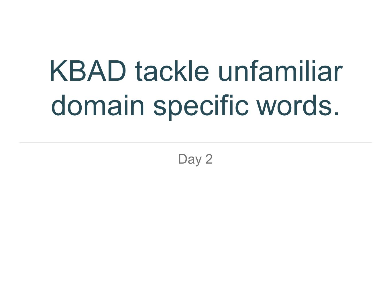 KBAD tackle unfamiliar domain specific words.