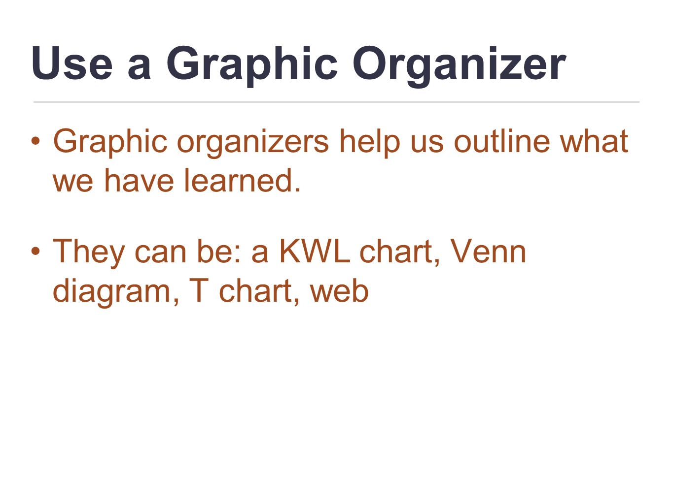 Use a Graphic Organizer