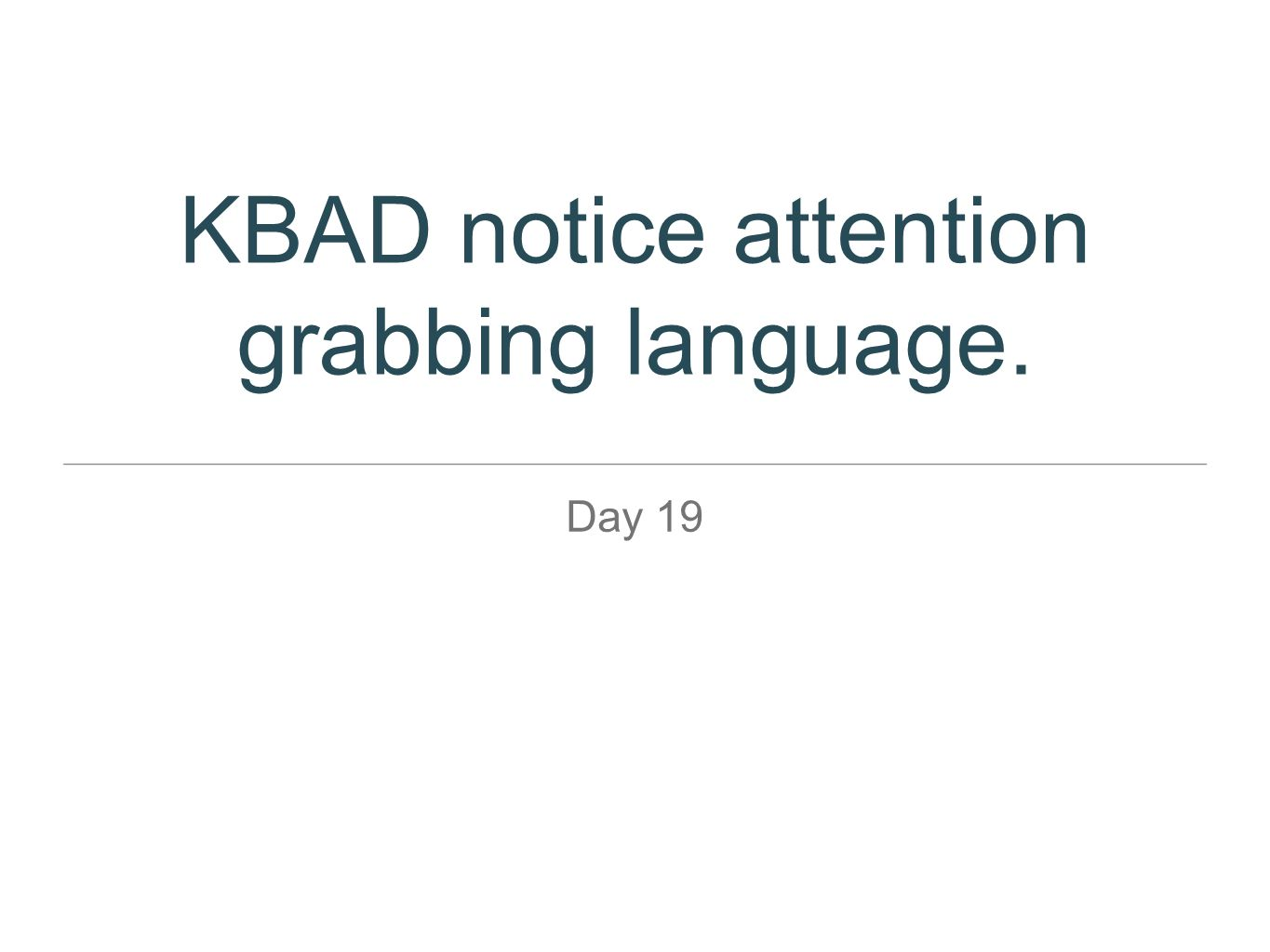 KBAD notice attention grabbing language.