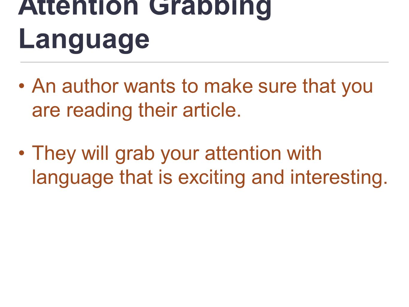 Attention Grabbing Language