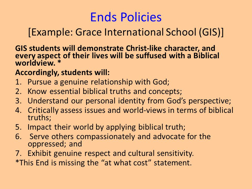 Ends Policies [Example: Grace International School (GIS)]