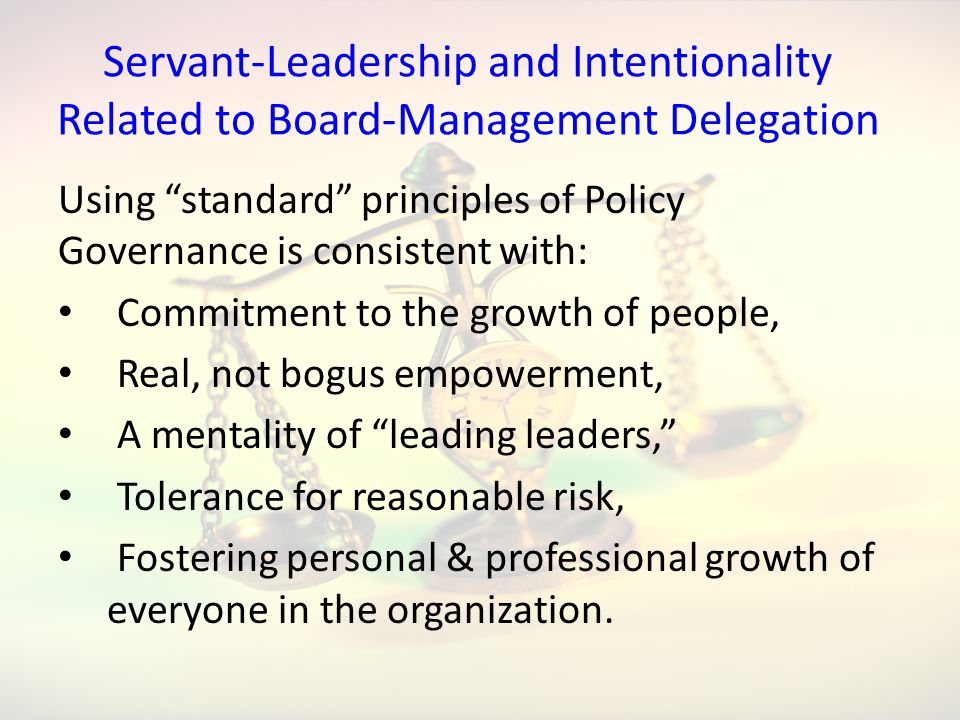 Servant-Leadership and Intentionality Related to Board-Management Delegation
