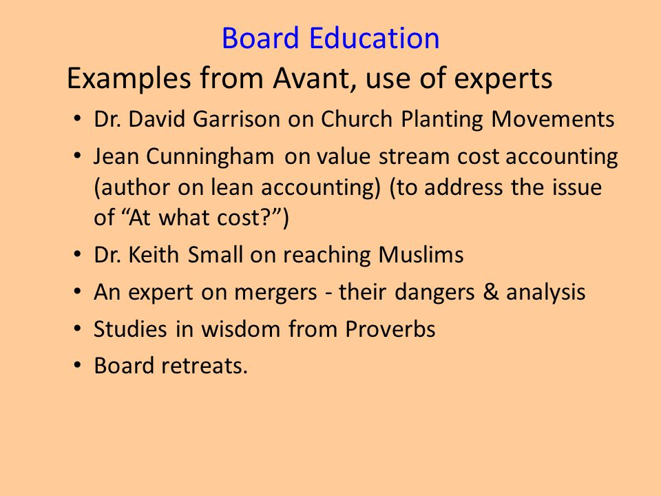 Board Education Examples from Avant, use of experts