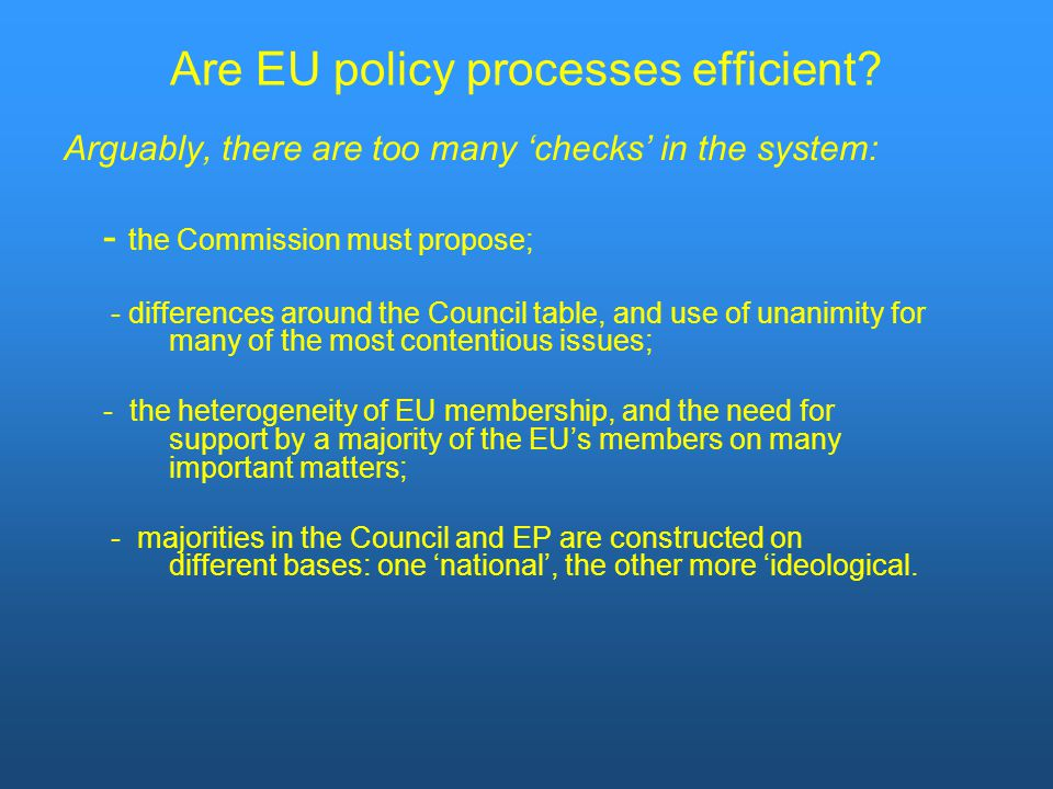 Are EU policy processes efficient