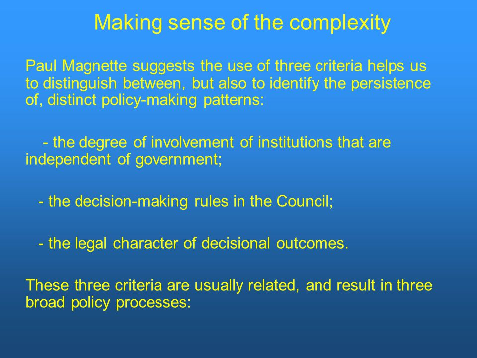 Making sense of the complexity