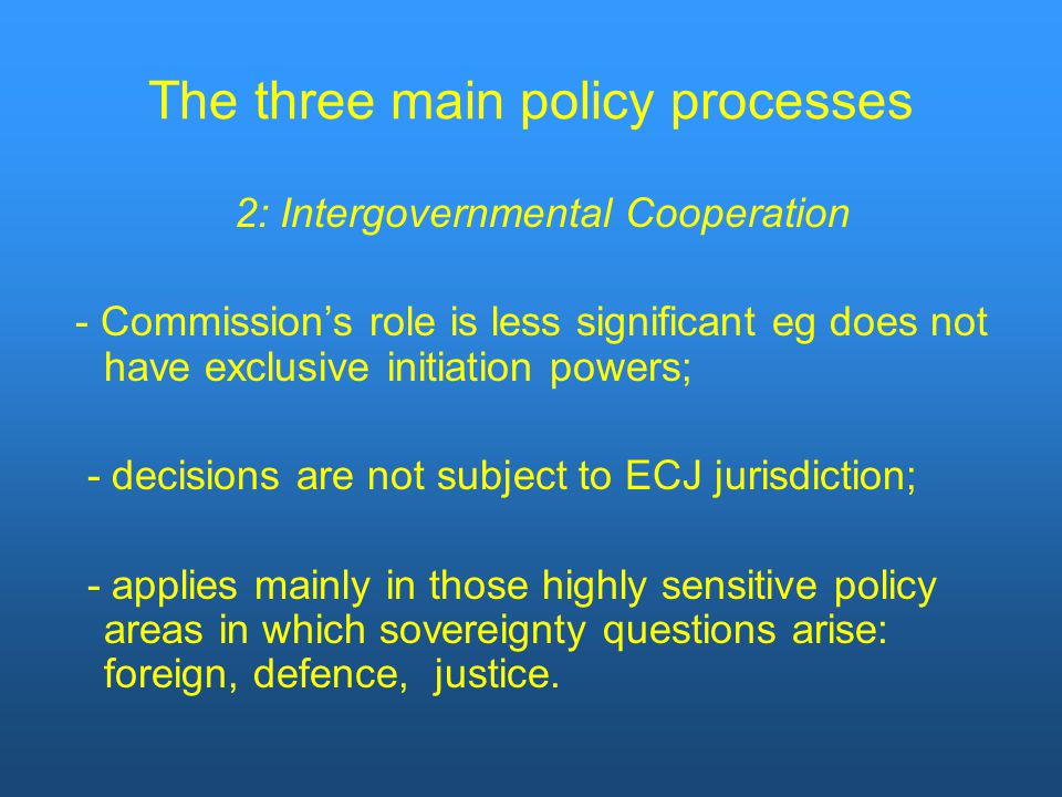 The three main policy processes