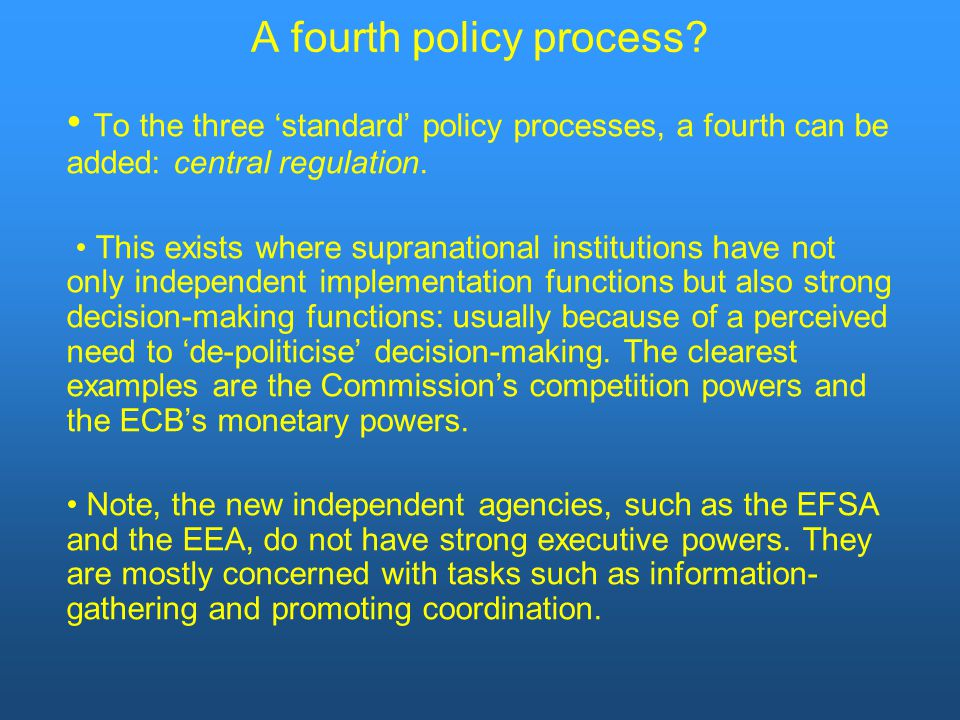 A fourth policy process