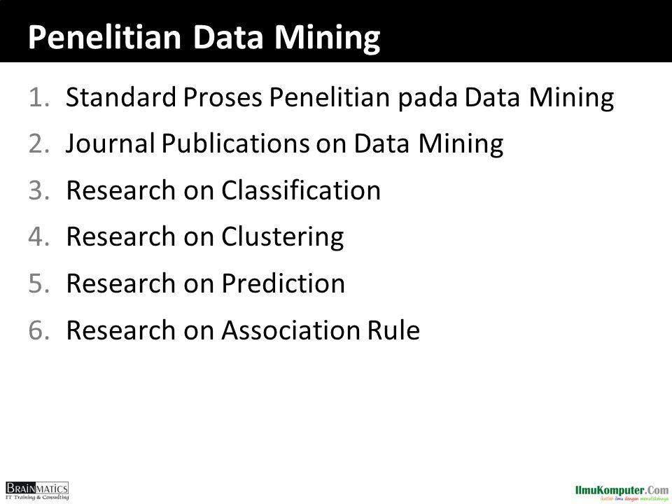 Penelitian Data Mining