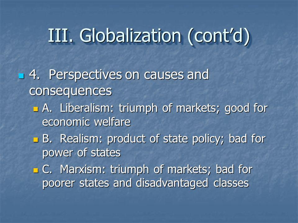 III. Globalization (cont'd)
