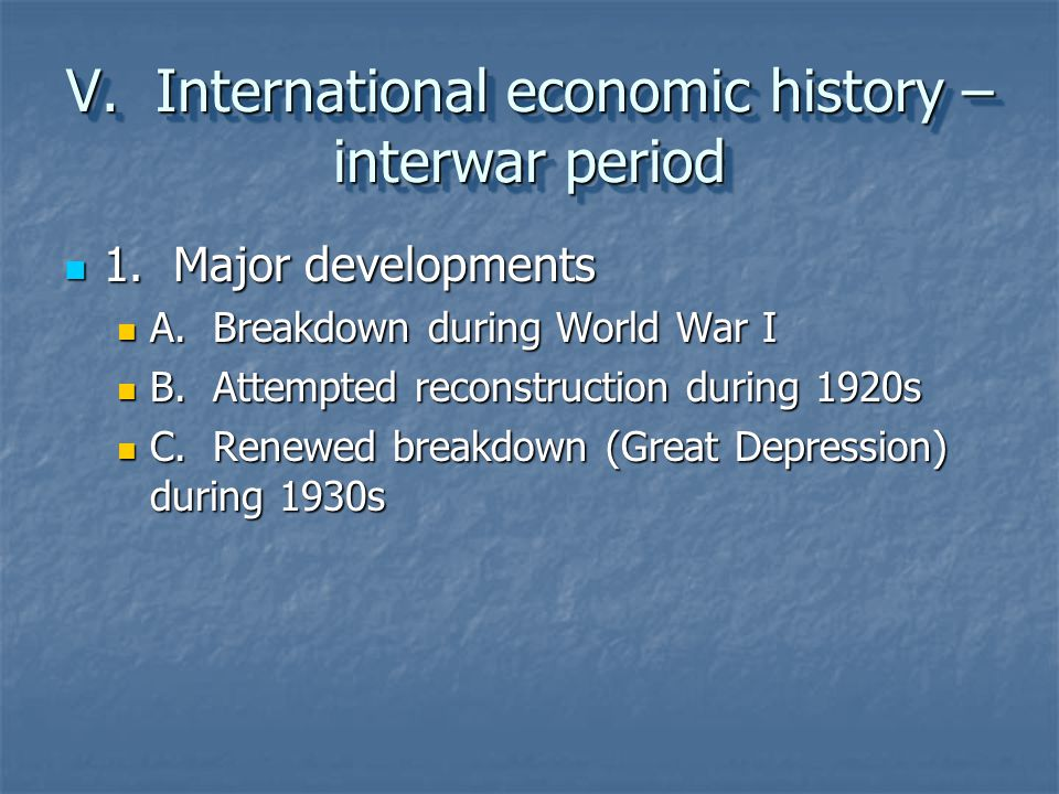 V. International economic history – interwar period