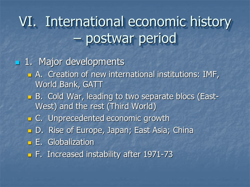 VI. International economic history – postwar period