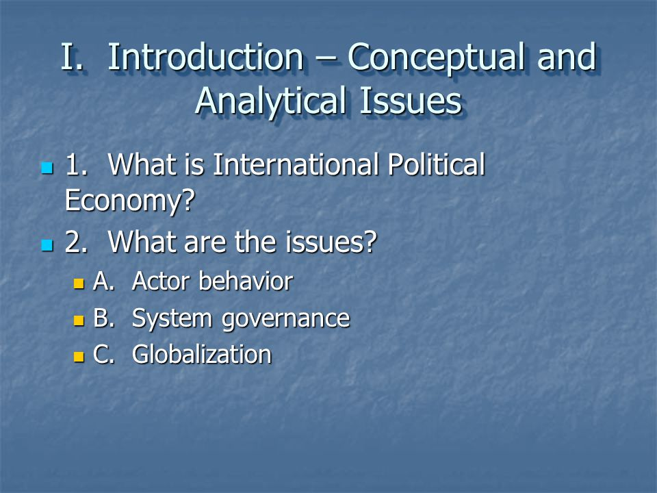 I. Introduction – Conceptual and Analytical Issues