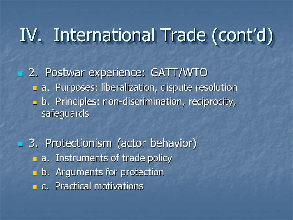 IV. International Trade (cont'd)