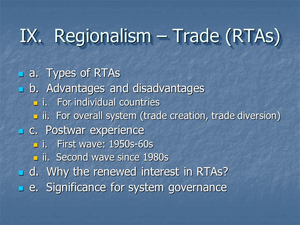 IX. Regionalism – Trade (RTAs)