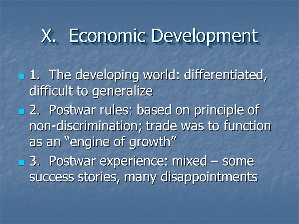 X. Economic Development
