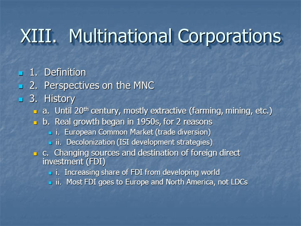 XIII. Multinational Corporations