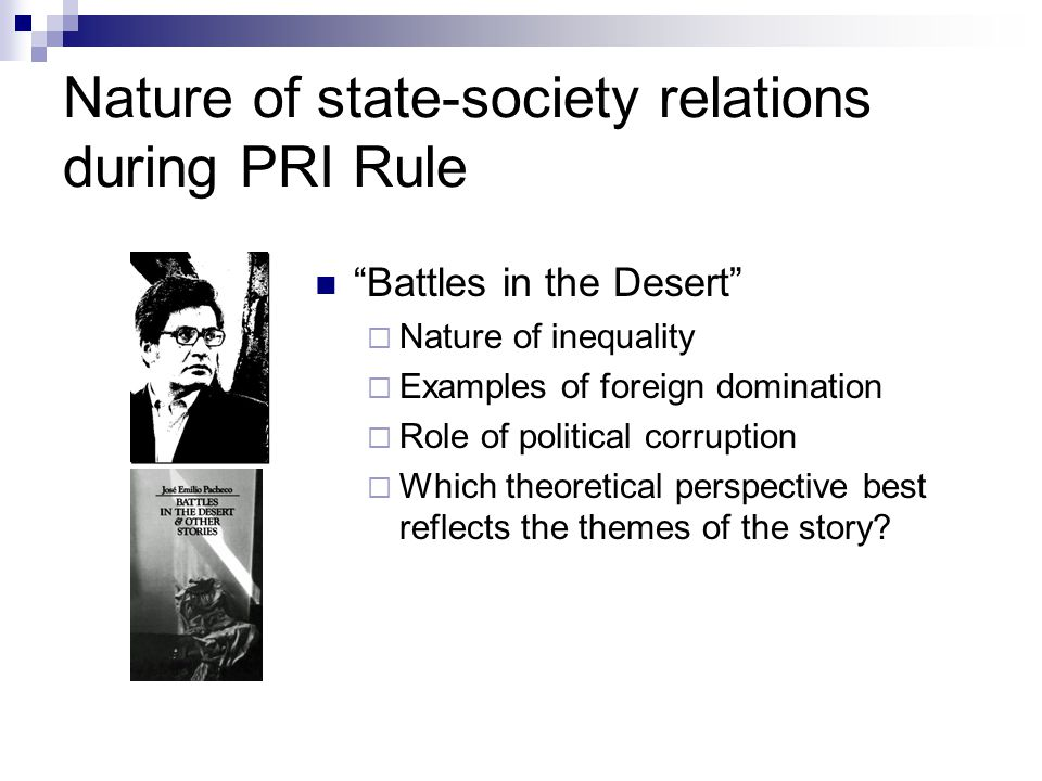 Nature of state-society relations during PRI Rule