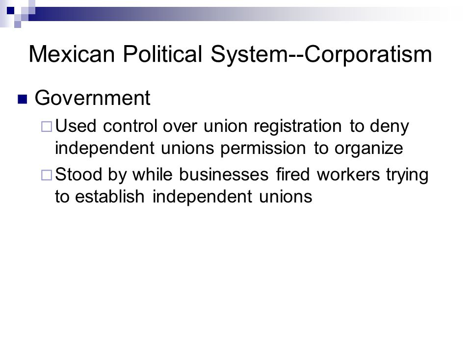 Mexican Political System--Corporatism